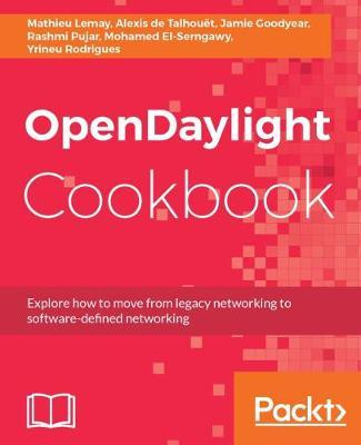 OpenDaylight Cookbook by Mathieu Lemay image
