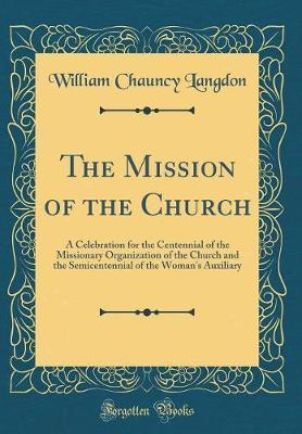 The Mission of the Church by William Chauncy Langdon image