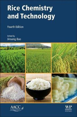 Rice Chemistry and Technology by Jinsong Bao image