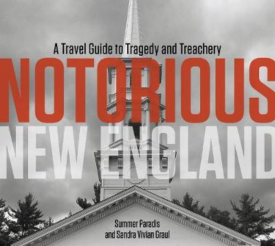 Notorious New England by Summer Paradis image