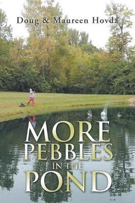 More Pebbles in the Pond by Doug Hovda