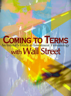 Coming to Terms with Wall Street by Gary B. Helms image