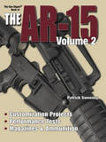 Gun Digest Book of the AR-15, Volume 2 by Patrick Sweeney