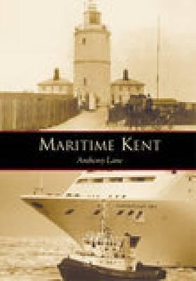 Maritime Kent by Anthony Lane image