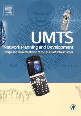 UMTS Network Planning and Development by Chris Braithwaite