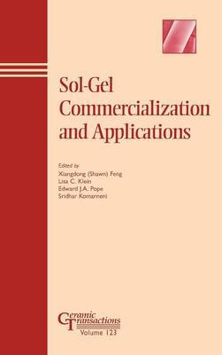 Sol-Gel Commercialization and Applications
