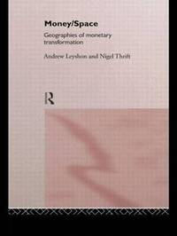 Money/Space by Andrew Leyshon