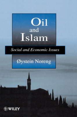 Oil and Islam by Oaestein Noreng