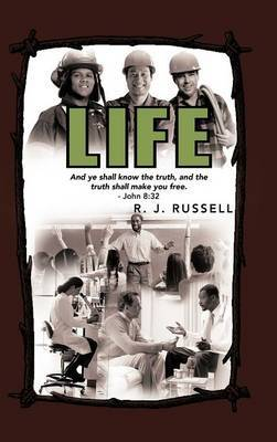 Life by R. J. Russell