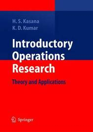 Introductory Operations Research by Harvir Singh Kasana