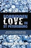 Forbidden Love in St Petersburg by Mishka Ben-David