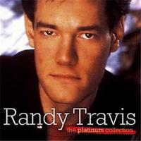 The Platinum Collection by Randy Travis