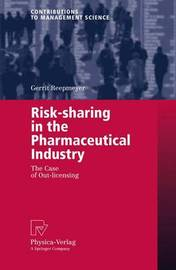 Risk-sharing in the Pharmaceutical Industry by Gerrit Reepmeyer