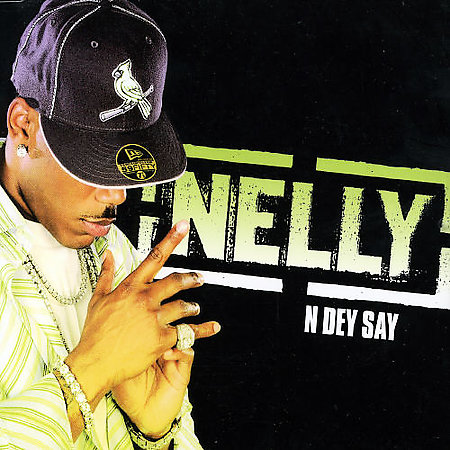 N Dey Say Pt.1 [Single] by Nelly image