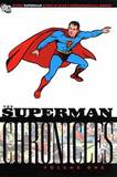 Superman Chronicles TP Vol 01 by Jerry Siegel