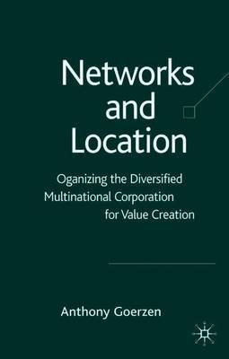 Networks and Location by Anthony Goerzen