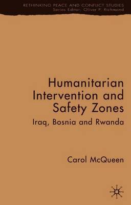 Humanitarian Intervention and Safety Zones by Carol McQueen image