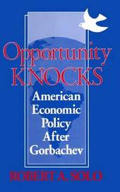 Opportunity Knocks by Robert A. Solo
