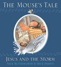 The Mouse's Tale by Nick Butterworth