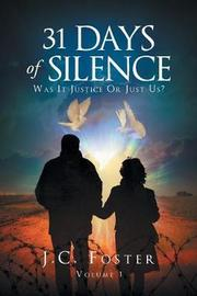 31 Days of Silence by J C Foster image