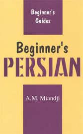 Beginner's Persian by A.M. Miandji image