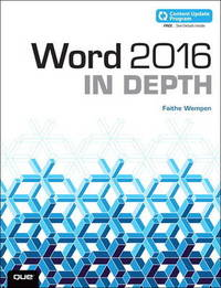Word 2016 In Depth (includes Content Update Program) by Faithe Wempen
