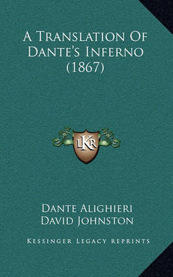 A Translation of Dante's Inferno (1867) by Dante Alighieri image