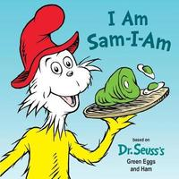 I Am Sam-I-Am by Tish Rabe
