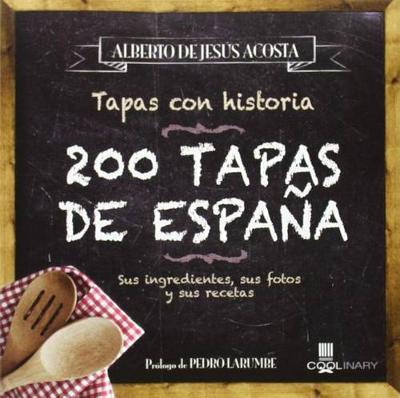 200 Tapas de Espa a by Alberto de Acosta image