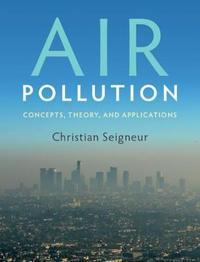 Air Pollution by Christian Seigneur