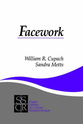 Facework by William R Cupach image
