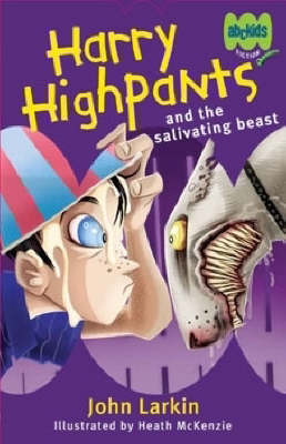 Harry Highpants and the Salivating Beast by John Larkin image