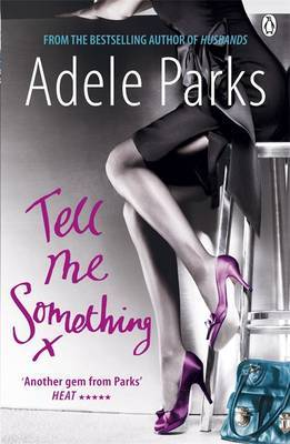 Tell Me Something by Adele Parks image