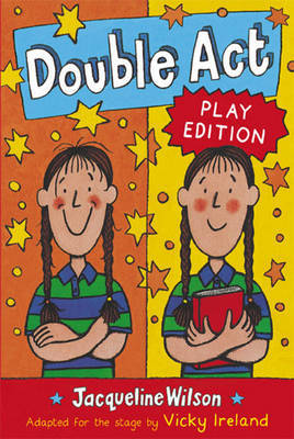 Double Act Play Edition by Jacqueline Wilson image