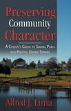 Preserving Community Character by Alfred J Lima