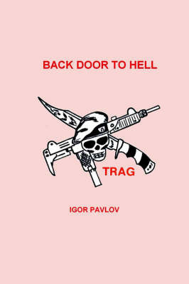 Back Door To Hell by Igor Pavlov