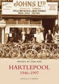 Hartlepool 1946-1997 by Douglas R.P. Ferriday image