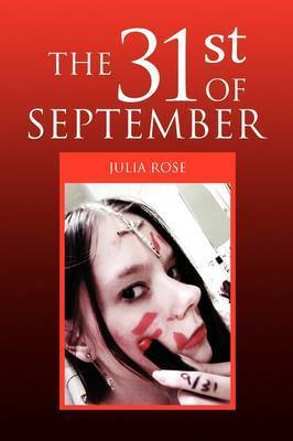The 31st of September by Julia Rose