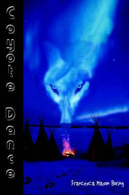 Coyote Dance by Francesca Mason Boring