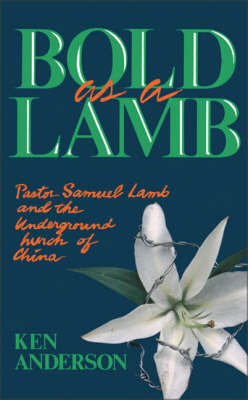 Bold as a Lamb by Ken Anderson
