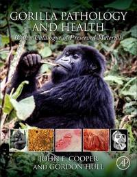 Gorilla Pathology and Health by John Cooper