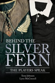Behind the Silver Fern by Lynn McConnell
