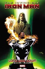Invincible Iron Man Volume 10: Long Way Down by Matt Fraction
