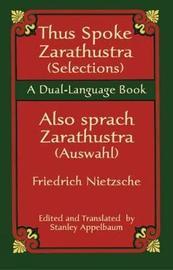Thus Sprach Zarathustra / Also Spra by Friedrich Nietzsche