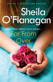 Far From Over by Sheila O'Flanagan image