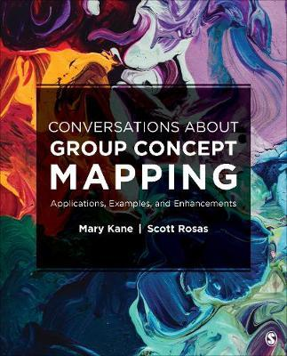 Conversations About Group Concept Mapping by Mary A Kane