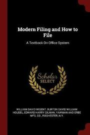 Modern Filing and How to File by William David Wigent image