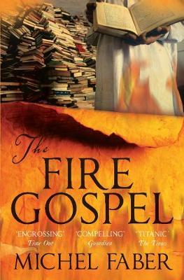 The Fire Gospel by Michel Faber image