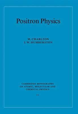 Positron Physics by M Charlton image