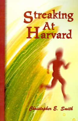 Streaking at Harvard by Christopher E Smith (Michigan State University) image